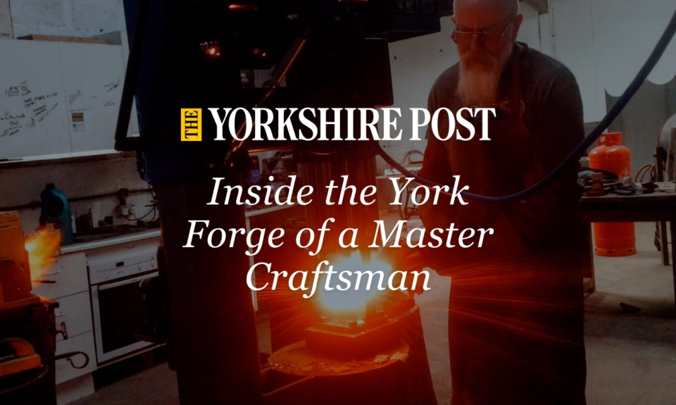 The Yorkshire Post - Inside the York forge of a master craftsman